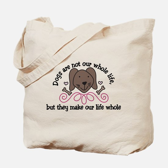 Our Whole Life Tote Bag