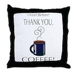 Thank you, Coffee! Throw Pillow