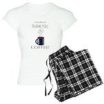 Thank you, Coffee! Women's Light Pajamas