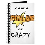 I am a special kind of crazy Journal