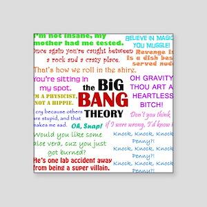 "Big Bang Theory Quotes Square Sticker 3"" x 3"""