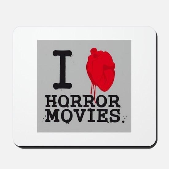 I <3 Horror Movies Mousepad
