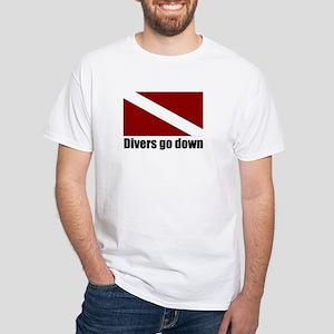 Divers go down White T-Shirt
