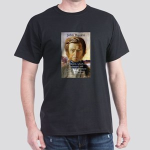 Ignorance Which Is Contented - John Ruskin T-Shirt