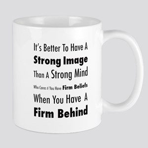Firm Behind Mug