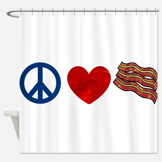 Peace Love and Bacon Strips Shower Curtain