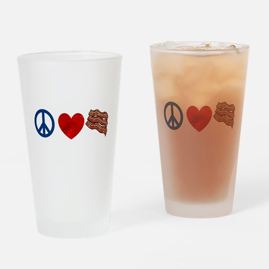 Peace Love and Bacon Strips Drinking Glass
