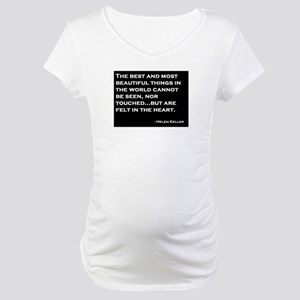 The Most Beautiful Things Maternity T-Shirt