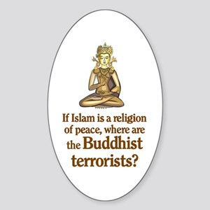 Buddhist Terrorists Oval Sticker