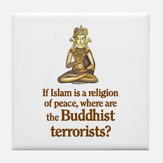 Buddhist Terrorists Tile Coaster