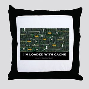 Loaded With Cache Throw Pillow