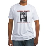 Geronimo Homeland Security Fitted T-Shirt