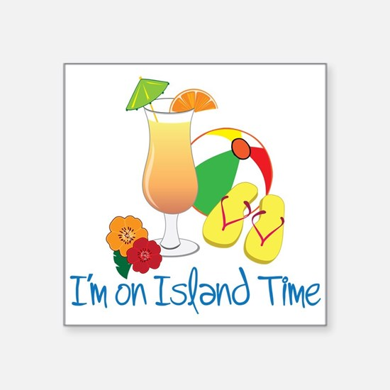 "Island Time Square Sticker 3"" x 3"""