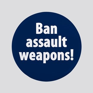 "Ban Assault Weapons 3.5"" Button (100 Pack)"