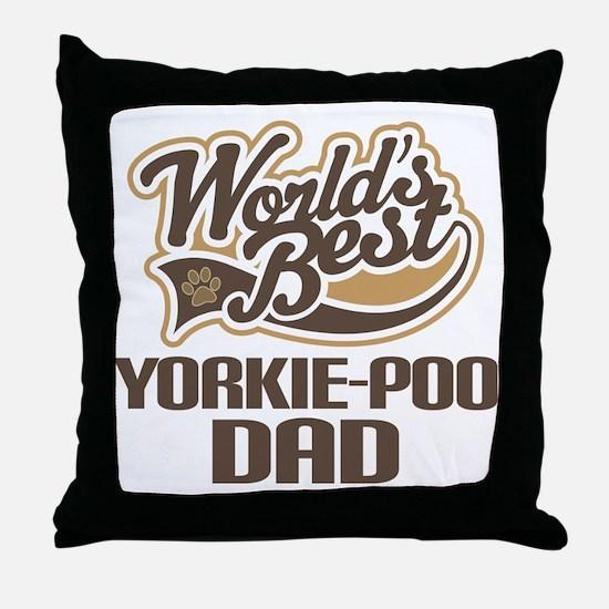 Yorkie-Poo Dog Dad Throw Pillow