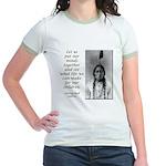 Sitting Bull Quote Jr. Ringer T-Shirt
