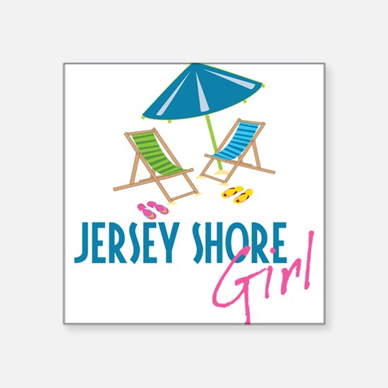 "Jersey Shore Girl Square Sticker 3"" x 3"""