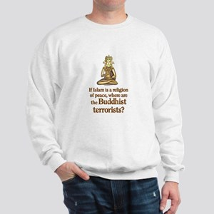 Buddhist Terrorists Sweatshirt