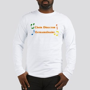 choirdirector Long Sleeve T-Shirt