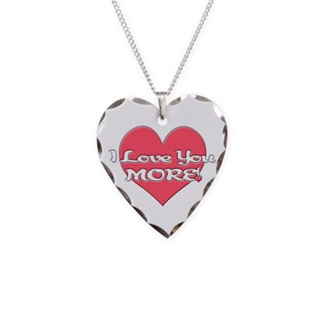 I Love You MORE! Necklace Heart Charm