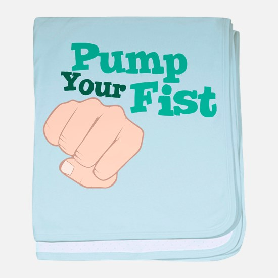 Pump Your Fist baby blanket