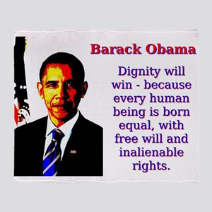 Dignity Will Win - Barack Obama Throw Blanket