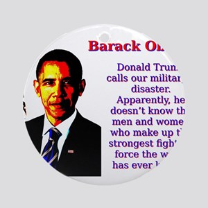 Donald Trump Calls Our Military - Barack Obama Rou