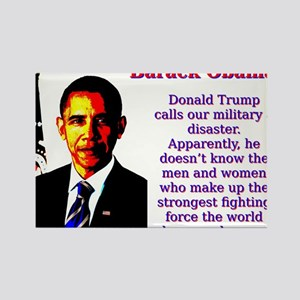 Donald Trump Calls Our Military - Barack Obama Mag