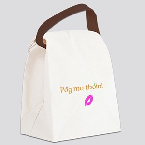 Pog mo thoin! Canvas Lunch Bag