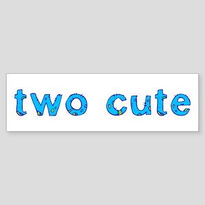 two cute Bumper Sticker