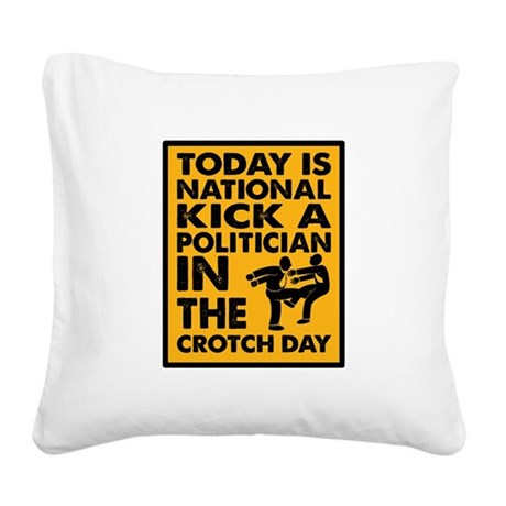 Today is national kick a politician in the crotch
