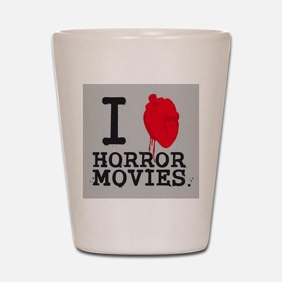 I <3 Horror Movies Shot Glass