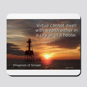 Virtue Cannot Dwell - Diogenes of Sinope Mousepad