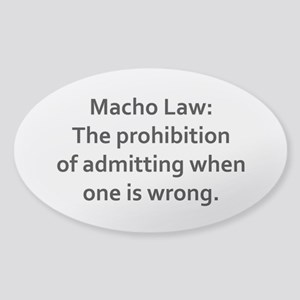 Macho Law: prohibition of admitting Sticker (Oval)