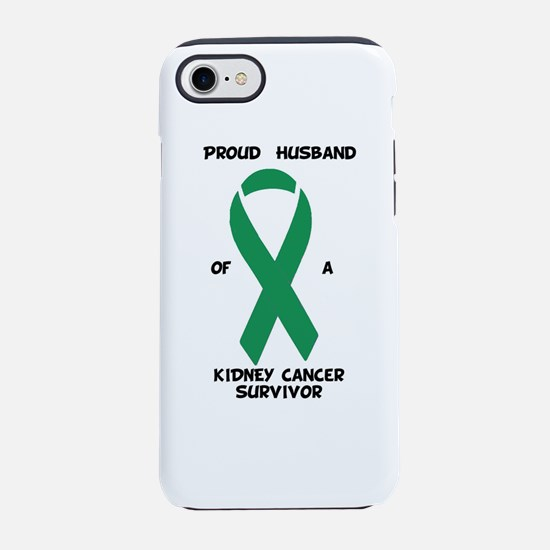 Proud Husband of Kidney Cancer iPhone 7 Tough Case
