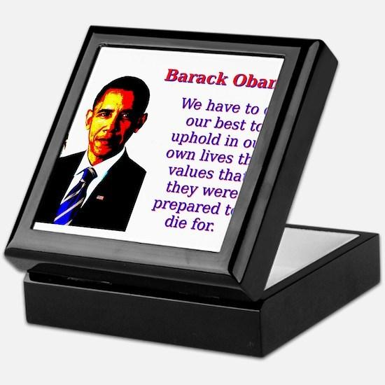 We Have To Do Our Best - Barack Obama Keepsake Box