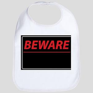 Beware Bib