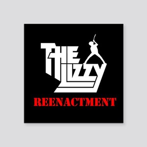 The Lizzy Reenactment Sticker
