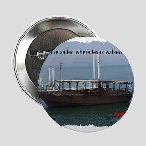 "I've Sailed Where Jesus Walked 2.25"" Button"