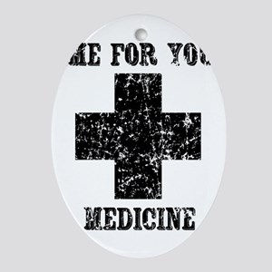 Time For Your Medicine Ornament (Oval)