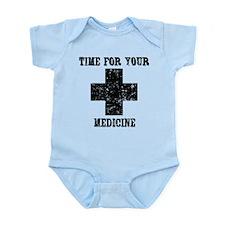Time For Your Medicine Infant Bodysuit
