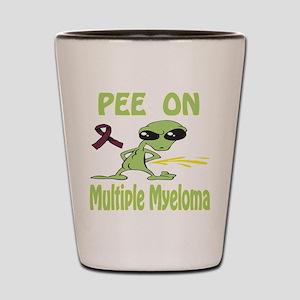 Pee on Multiple Myeloma Shot Glass