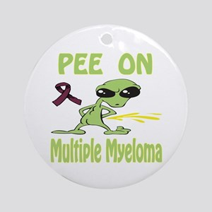 Pee on Multiple Myeloma Ornament (Round)