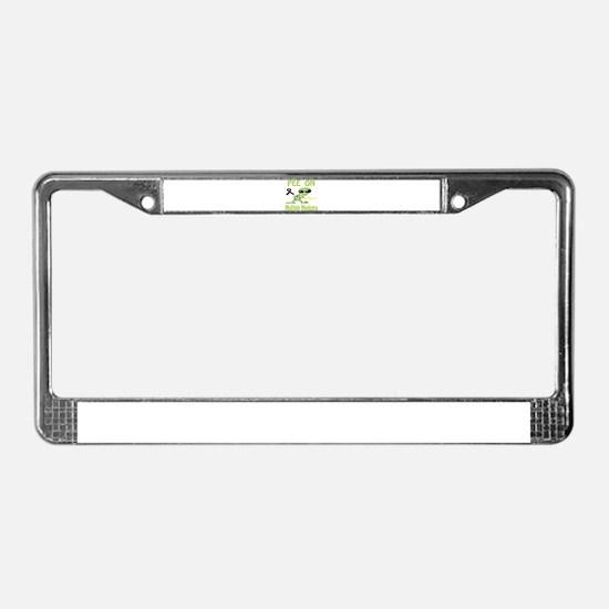 Pee on Multiple Myeloma License Plate Frame