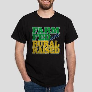 """Farm Fed and Rural Raised"" Dark T-Shirt"