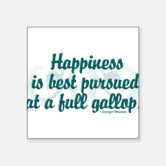 """PURSUE HAPPINESS"" Square Sticker 3"" x 3"""