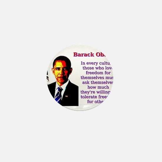 In Every Culture - Barack Obama Mini Button