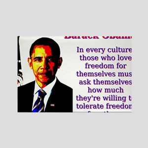 In Every Culture - Barack Obama Magnets