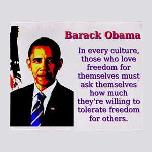 In Every Culture - Barack Obama Throw Blanket