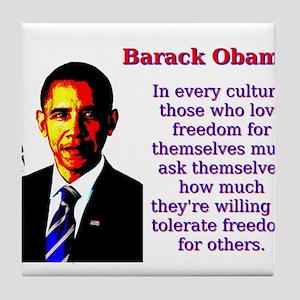 In Every Culture - Barack Obama Tile Coaster